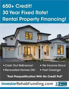 650+ Credit - 30 Year Rental Property Financing – Refinance Cash Out Up To $2,000,000!