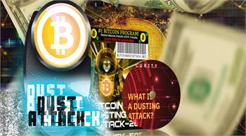 New 'Crypto Dusting' Attack Gives Cash