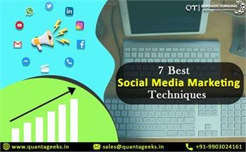 Expand your business with Best Social Media Marketing Techniques - QuantaGeeks Technologies