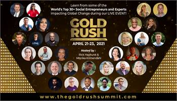 Introducing: The Gold Rush Summit, A Movement That Transforms Lives!