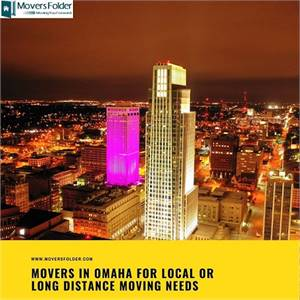 Movers in Omaha for Local Or Long Distance Moving Needs