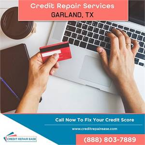 The Ultimate Guide To Proper Credit Score Management In Garland, TX