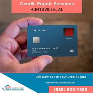 The Ultimate Guide To Proper Credit Score Management In Huntsville, AL