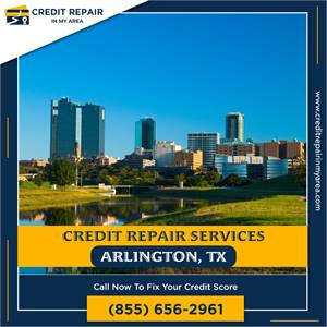 We are the Best Credit Repair Services Provider in Arlington, TX