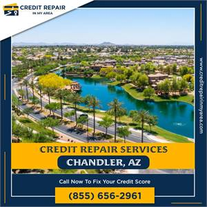 Fix Your Credit Score Fast in Chandler, AZ