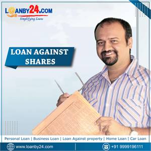 """Get """"Loan Against Shares"""" through Loanby24."""