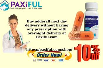 Buy adderall next day delivery without having any prescription with overnight delivery at Paxiful.co