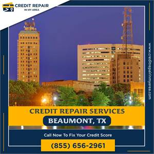 Fix your credit score in Beaumont
