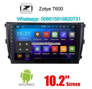Zotye T600 Audio Radio Car Android wifi GPS Camera Navigation