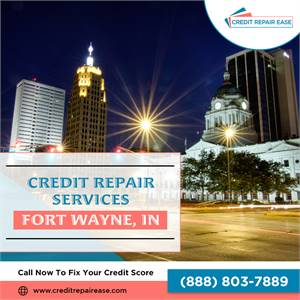 How To Improve My Credit Score Fast In Fort Wayne, IN