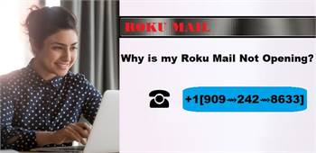 Why is my Roku Mail Not Opening? ☎+1[909⇝242⇝8633]