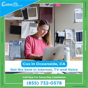 Cox is The Most Reliable Broadband Provider in Oceanside, CA